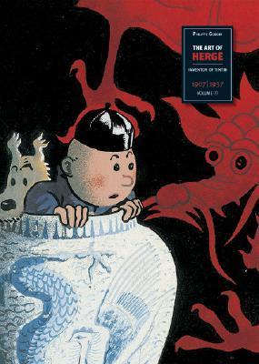 The Art of Herge, Inventor of Tintin, Volume 1: 1907-1937