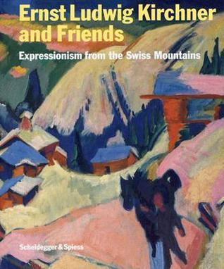 ernst-ludwig-kirchner-and-friends-expressionism-from-the-swiss-mountains