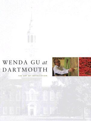 Wenda Gu at Dartmouth: The Art of Installation