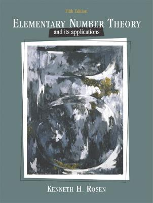 elementary number theory and its applications by kenneth h rosen rh goodreads com Elementary Number Theory Problems Elementary Number Theory Textbook