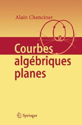 Courbes Algebriques Planes
