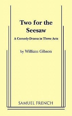 Two for the Seesaw by William  Gibson