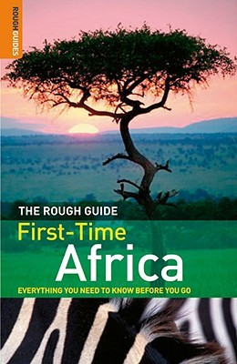 the rough guide to first time africa 1 by jens finke rh goodreads com Rough Guide London Ice Cream Book