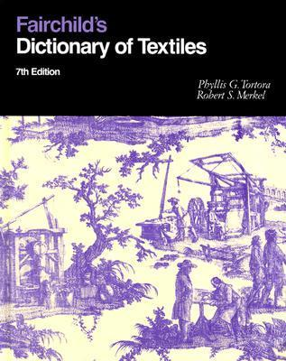 Fairchild's Dictionary of Textiles