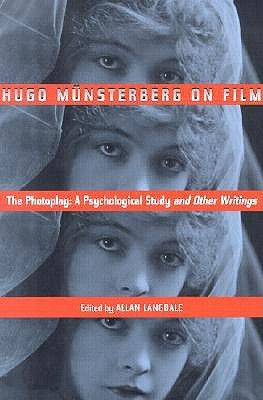 Hugo Munsterberg on Film by Hugo M. Munsterberg