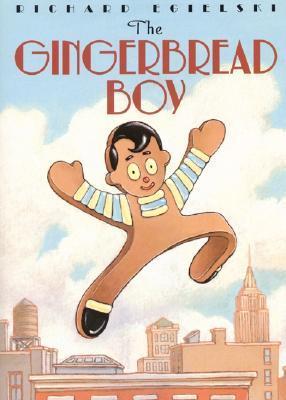 The Gingerbread Boy by Richard Egielski
