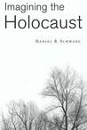 Imagining The Holocaust