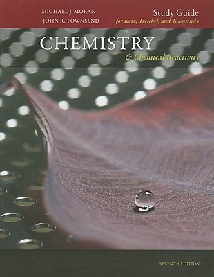 Study Guide for Kotz, Treichel, and Townsend's Chemistry & Chemical Reactivity