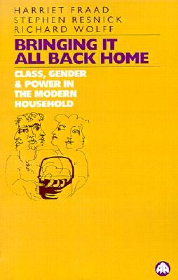Bringing It All Back Home: Class, Gender and Power in the Modern Household Today 978-0745307084 PDF FB2