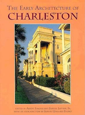 The Early Architecture of Charleston