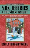Mrs. Jeffries and the Silent Knight (Mrs. Jeffries, #20)