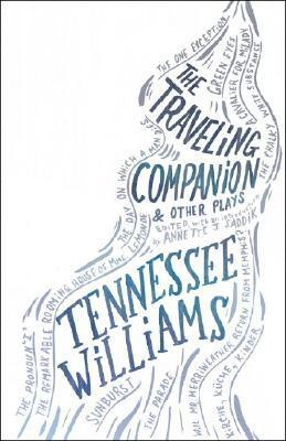 The Traveling Companion  Other Plays