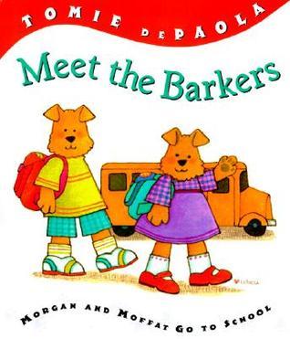 Meet the Barkers: Morgan & Moffat Go to School