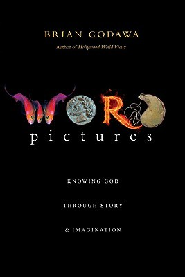 Word pictures knowing god through story imagination by brian godawa 6505894 fandeluxe Choice Image