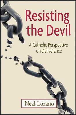 Resisting the Devil by Neal Lozano