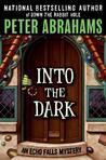 Into the Dark (Echo Falls, #3)