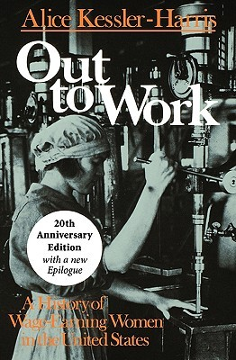 Out to Work: A History of Wage-Earning Women in the United States