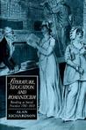 Literature, Education, and Romanticism: Reading as Social Practice 1780-1832