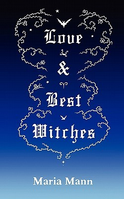Love & Best Witches