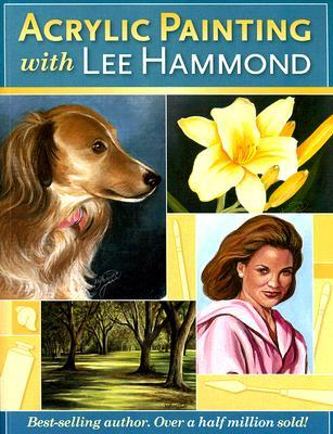 Acrylic Painting With Lee Hammond by Lee Hammond