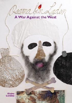 Osama Bin Laden: A War against the West