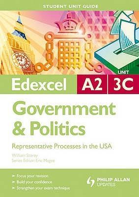 Edexcel A2 Government And Politics Representative Processes In The Usa: Unit 3 C