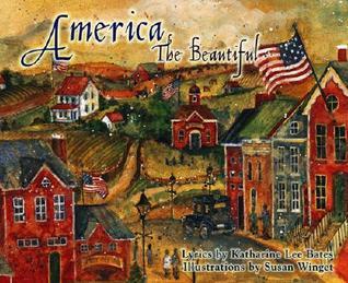 America the Beautiful by Katharine Lee Bates