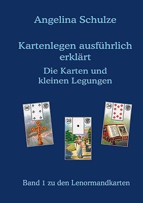 Kartenlegen Ausfhrlich Erklrt - Die Karten Und Kleinen Legungen