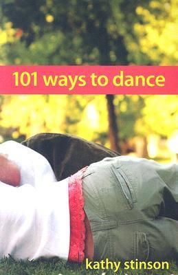 101 Ways to Dance by Kathy Stinson