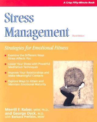 Crisp: Stress Management, Third Edition: Strategies For Emotional Fitness (Crisp 50 Minute)