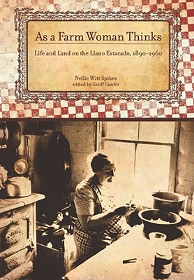 As a Farm Woman Thinks by Nellie Witt Spikes