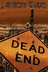 Dead End by J. Anthony Graves