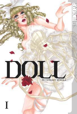 Doll, Volume 1 by Mitsukazu Mihara