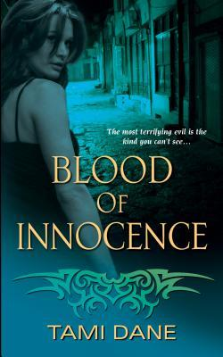 Blood of Innocence by Tami Dane