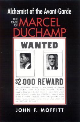 Alchemist of the Avante-Garde: The Case of Marcel Duchamp