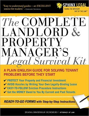 The Complete Landlord & Property Manager's Legal Survival Kit