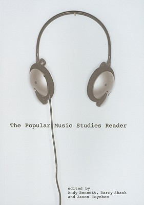 The Popular Music Studies Reader