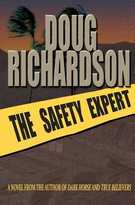 The Safety Expert by Doug  Richardson