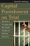 Capital Punishment on Trial: Furman v. Georgia and the Death Penalty in Modern America