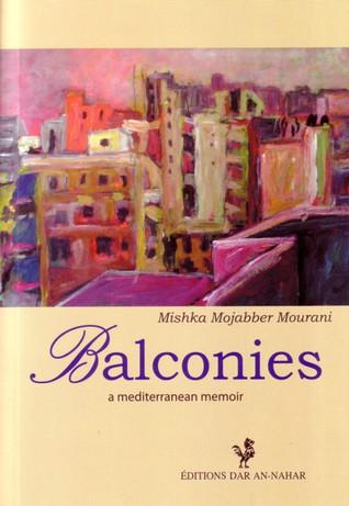 Balconies: [A Mediterranean Memoir]