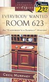 Everybody Wanted Room 623 (Everybody's A Suspect, #2)