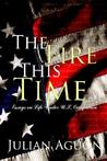 The Fire This Time: Essays on Life Under Us Occupation