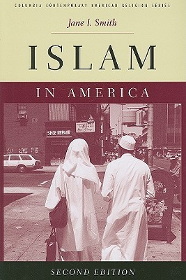 Islam in America, Second Edition by Jane I. Smith