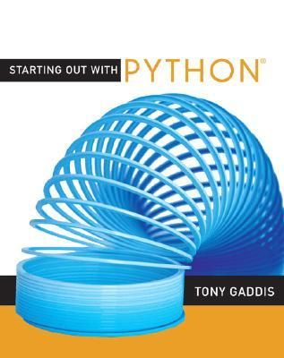 Starting Out with Python [With CDROM] by Tony Gaddis