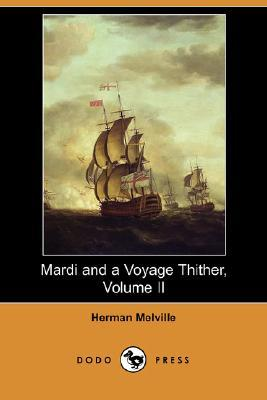 Mardi and a Voyage Thither, Volume II