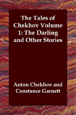 The Darling and Other Stories (The Tales of Chekhov, Vol 1)