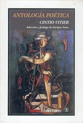 Antologia PoeticaVitier: Seleccion Y Prologo De Enrique Sainz (Sociologa) (Spanish Edition)