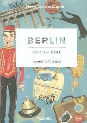 Berlin: Hotels & More