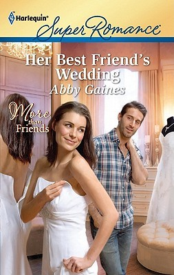 Her Best Friend's Wedding (More than Friends #6)