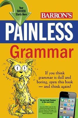 Painless Grammar by Rebecca S. Elliott